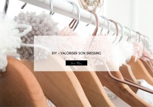 DIY VALORISER SON DRESSING